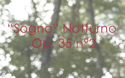 """Sogno"" Notturno Op. 35 n. 2"