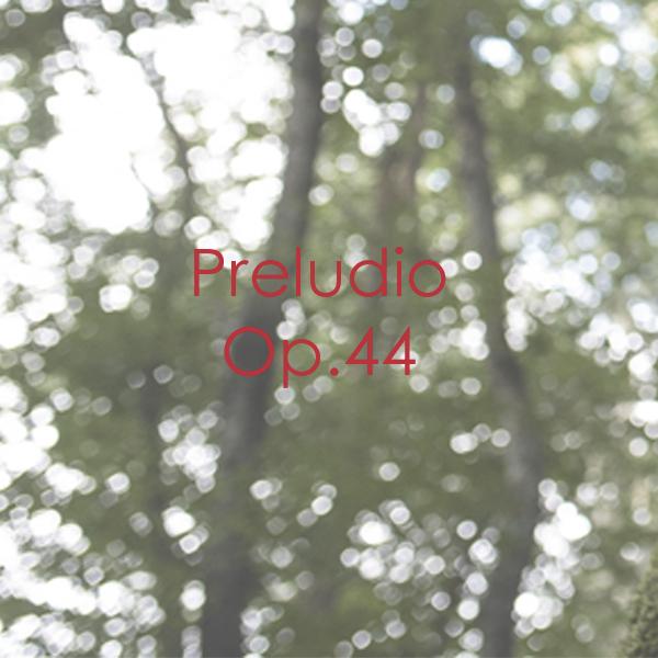 Preludio Op. 44