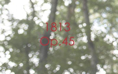 1813 Op. 45