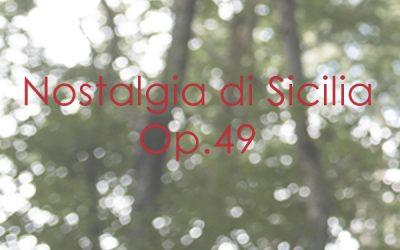 Nostalgia di Sicilia Op. 49